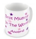Best Mummy in the World Award Mug