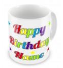 Happy Birthday Any Name + Text Mug