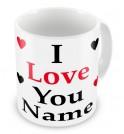 I Love You Any Text Mug