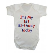 It's My 1st Birthday Today Boy Baby Vest