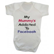 My Mummy's Addicted To Facebook Baby Vest
