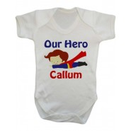 Our Super Hero Any Name Baby Vest