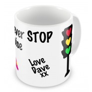 My Love Will Never Stop Mug