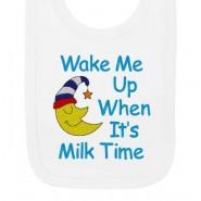 Wake Me When It's Milk Time Baby Bib
