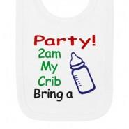 Party 2am My Crib Bring a Bottle Baby Bib