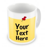 Post-It Note Style Any Text Mug