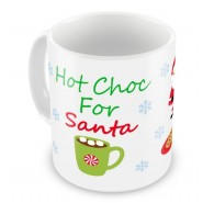 Hot Chocolate For Santa Any Message Mug