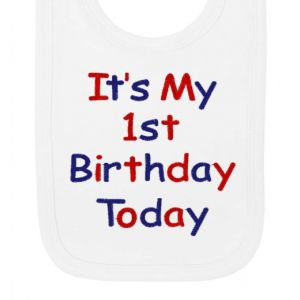 It's My 1st Birthday Today Boy Baby Bib