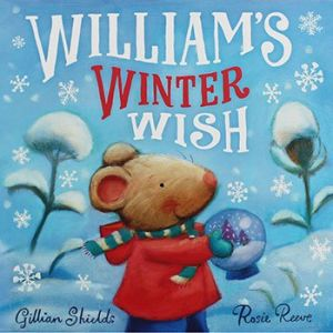 Christmas William's Winter Wish Children's Storybook