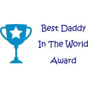 Best Daddy In The World Award Design