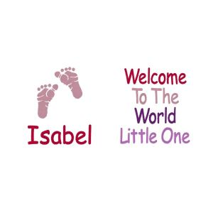 Welcome To The World Little One + Name & Foot Prints