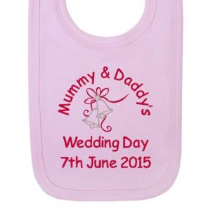 Mummy & Daddy's Wedding Day Any Date Girl Baby Bib